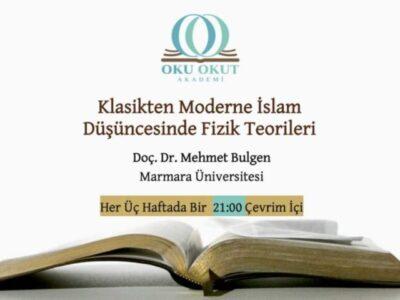 Klasikten Moderne İslam Düşüncesinde Fizik Teorileri ve Evren Modelleri