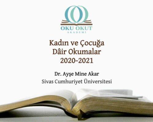 Kadın ve Çocuğa Dâir Okumalar 2020-2021