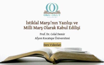 İstiklal Marşı'nın Yazılışı ve Milli Marş Olarak Kabul Edilişi