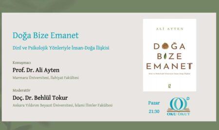 """""""Doğa Bize Emanet"""" kitabını Prof. Dr. Ali Ayten'den dinledik"""