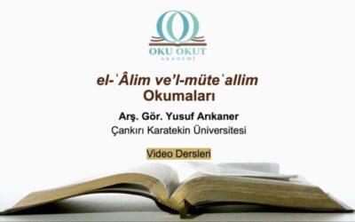 el-ʿÂlim ve'l-müteʿallim Okumaları