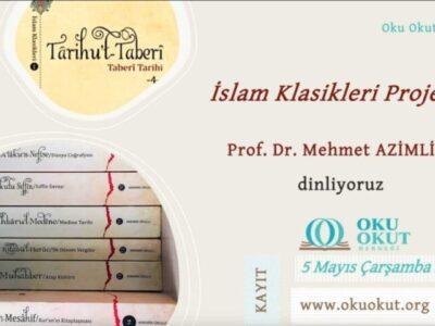 İslam Klasikleri Projesi | Prof. Dr. Mehmet Azimli