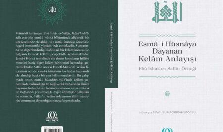 'Esmâ-i Hüsnâya Dayanan Kelâm Anlayışı' yayımlandı
