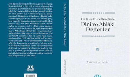 Yakında Yayında: On Temel Eser Örneğinde Dinî ve Ahlâkî Değerler