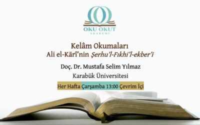 Kelâm Okumaları: Ali el-Kārî'nin Şerhu'l-Fıkhi'l-ekber'i
