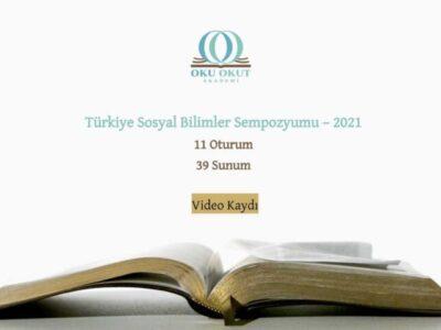 Türkiye Sosyal Bilimler Sempozyumu 2021 Video Arşivi