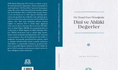 'On Temel Eser Örneğinde Dinî ve Ahlâkî Değerler' kitabı yayımlandı