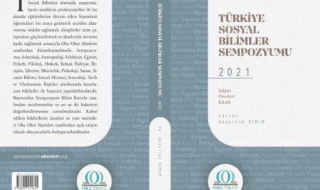 'Türkiye Sosyal Bilimler Sempozyumu – 2021: Bildiri Özetleri Kitabı' yayımlandı