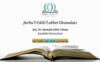 Şerhu'l-Fıkhi'l-ekber Okumaları