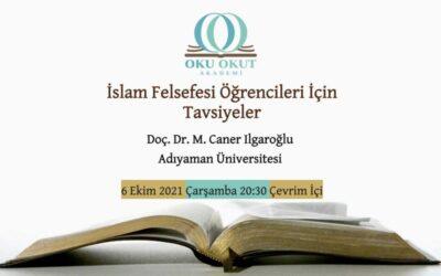 İslam Felsefesi Öğrencileri İçin Tavsiyeler
